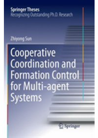 Obálka knihy  Cooperative Coordination and Formation Control for Multi-agent Systems od Sun Zhiyong, ISBN:  9783030089498