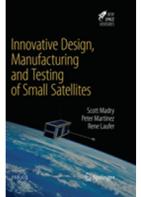 Obálka knihy  Innovative Design, Manufacturing and Testing of Small Satellites od Madry Scott, ISBN:  9783030091484