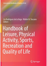 Obálka knihy  Handbook of Leisure, Physical Activity, Sports, Recreation and Quality of Life od , ISBN:  9783030092566