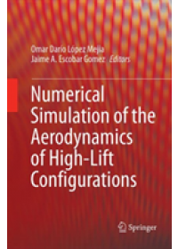 Obálka knihy  Numerical Simulation of the Aerodynamics of High-Lift Configurations od , ISBN:  9783030096717