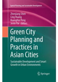 Obálka knihy  Green City Planning and Practices in Asian Cities od , ISBN:  9783030099268