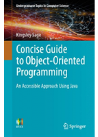 Obálka knihy  Concise Guide to Object-Oriented Programming od Sage Kingsley, ISBN:  9783030133030