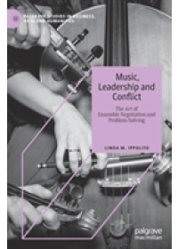 Obálka knihy  Music, Leadership and Conflict od Ippolito Linda M., ISBN:  9783030136277