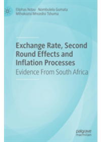 Obálka knihy  Exchange Rate, Second Round Effects and Inflation Processes od Ndou Eliphas, ISBN:  9783030139315