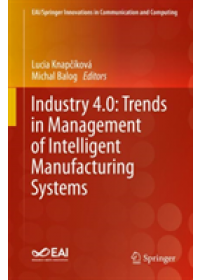 Obálka knihy  Industry 4.0: Trends in Management of Intelligent Manufacturing Systems od , ISBN:  9783030140106