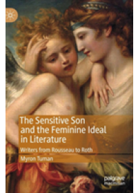 Obálka knihy  Sensitive Son and the Feminine Ideal in Literature od Tuman Myron, ISBN:  9783030157005