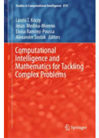 Obálka knihy  Computational Intelligence and Mathematics for Tackling Complex Problems od , ISBN:  9783030160234
