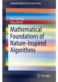 Obálka knihy  Mathematical Foundations of Nature-Inspired Algorithms od Yang Xin-She, ISBN:  9783030169350
