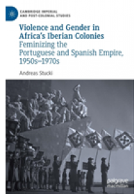 Obálka knihy  Violence and Gender in Africa's Iberian Colonies od Stucki Andreas, ISBN:  9783030172299