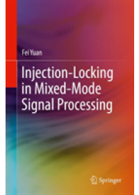 Obálka knihy  Injection-Locking in Mixed-Mode Signal Processing od Yuan Fei, ISBN:  9783030173623