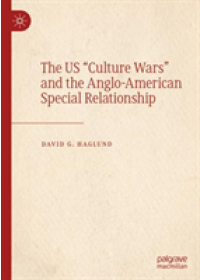 """Obálka knihy  US """"Culture Wars"""" and the Anglo-American Special Relationship od Haglund David G., ISBN:  9783030185480"""