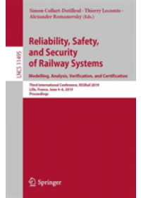Obálka knihy  Reliability, Safety, and Security of Railway Systems. Modelling, Analysis, Verification, and Certification od , ISBN:  9783030187439
