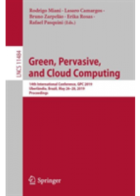 Obálka knihy  Green, Pervasive, and Cloud Computing od , ISBN:  9783030192228
