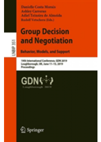 Obálka knihy  Group Decision and Negotiation: Behavior, Models, and Support od , ISBN:  9783030217105