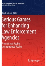 Obálka knihy  Serious Games for Enhancing Law Enforcement Agencies od , ISBN:  9783030299255