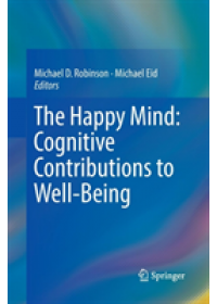 Obálka knihy  Happy Mind: Cognitive Contributions to Well-Being od , ISBN:  9783319864693