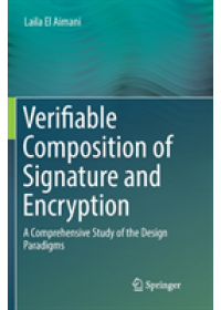 Obálka knihy  Verifiable Composition of Signature and Encryption od El Aimani Laila, ISBN:  9783319885513