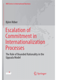 Obálka knihy  Escalation of Commitment in Internationalization Processes od Rober Bjorn, ISBN:  9783319887142