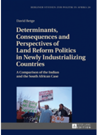 Obálka knihy  Determinants, Consequences and Perspectives of Land Reform Politics in Newly Industrializing Countries od Betge David, ISBN:  9783631730546