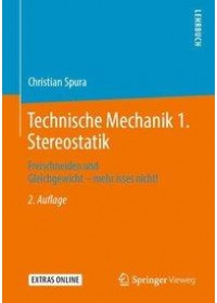Obálka knihy  Technische Mechanik 1. Stereostatik od Spura Christian, ISBN:  9783658267827