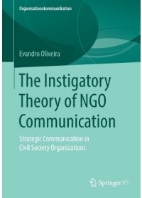 Obálka knihy  Instigatory Theory of NGO Communication od Oliveira Evandro, ISBN:  9783658268572