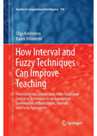 Obálka knihy  How Interval and Fuzzy Techniques Can Improve Teaching od Kosheleva Olga, ISBN:  9783662572566