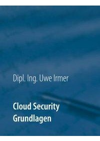 Obálka knihy  Cloud Security od Irmer Uwe, ISBN:  9783752842500