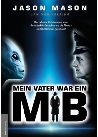 Obálka knihy  Mein Vater war ein MiB (Men in Black) od Mason Jason, ISBN:  9783938656815
