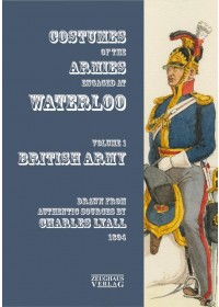 Obálka knihy  Uniforms of the Armies at Waterloo od Lyall Charles, ISBN:  9783963600036