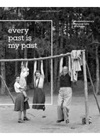 Obálka knihy  Fortepan: Every Past is my Past od , ISBN:  9786155987038