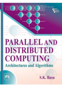 Obálka knihy  Parallel and Distributed Computing od Basu S. K., ISBN:  9788120352124