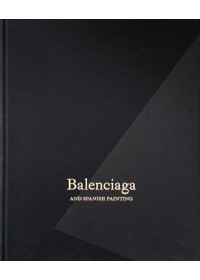 Obálka knihy  Balenciaga and Spanish Painting od , ISBN:  9788417173302