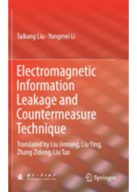 Obálka knihy  Electromagnetic Information Leakage and Countermeasure Technique od Liu Taikang, ISBN:  9789811043512