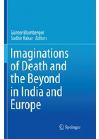 Obálka knihy  Imaginations of Death and the Beyond in India and Europe od , ISBN:  9789811338922