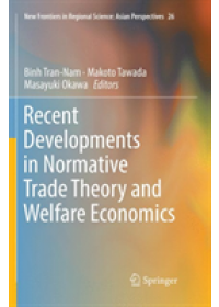 Obálka knihy  Recent Developments in Normative Trade Theory and Welfare Economics od , ISBN:  9789811341991