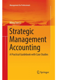 Obálka knihy  Strategic Management Accounting od Li Wing Sun, ISBN:  9789811354755
