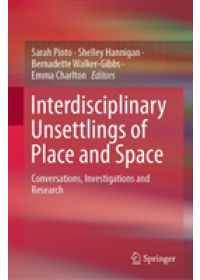 Obálka knihy  Interdisciplinary Unsettlings of Place and Space od , ISBN:  9789811367281