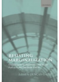 Obálka knihy  Resisting Marginalization od Gallie Duncan (Professor of Sociology and Official Fellow of Nuffield College University of Oxford), ISBN:  9780199271849