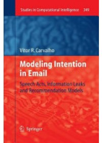 Obálka knihy  Modeling Intention in Email od Carvalho Vitor R., ISBN:  9783642267963