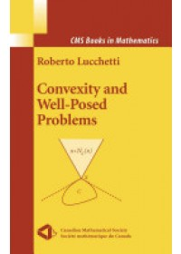 Obálka knihy  Convexity and Well-Posed Problems od Lucchetti Roberto, ISBN:  9781441921116