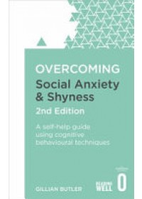 Obálka knihy  Overcoming Social Anxiety and Shyness od Butler Gillian, ISBN:  9781472120434