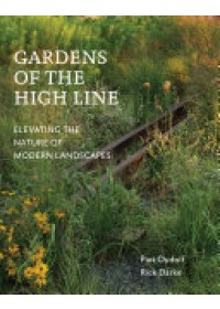 Obálka knihy  Gardens of the High Line od Oudolf Piet, ISBN:  9781604696998