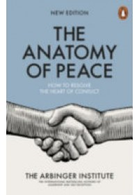 Obálka knihy  Anatomy of Peace od The Arbinger Institute, ISBN:  9780141983929