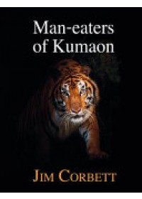 Obálka knihy  Man-Eaters of Kumaon od Corbett Jim, ISBN:  9781910723432