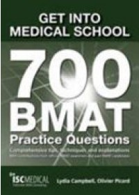 Obálka knihy  Get into Medical School - 700 BMAT Practice Questions od Campbell Lydia, ISBN:  9781905812196