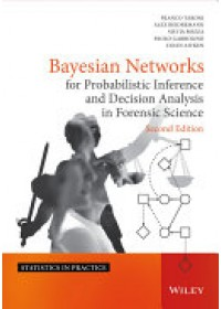 Obálka knihy  Bayesian Networks for Probabilistic Inference and Decision Analysis in Forensic Science od Aitken Colin G., ISBN:  9780470979730