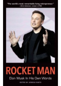 Obálka knihy  Rocket Man: Elon Musk in His Own Words od Easto Jessica, ISBN:  9781572842144