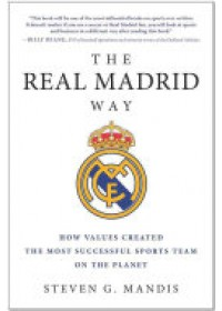 Obálka knihy  Real Madrid Way od Mandis Steven G., ISBN:  9781942952541