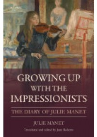 Obálka knihy  Growing Up with the Impressionists od Manet Julie, ISBN:  9781784539245