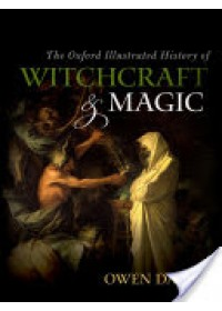 Obálka knihy  Oxford Illustrated History of Witchcraft and Magic od Davies Owen (Professor of Social History University of Hertfordshire), ISBN:  9780199608447